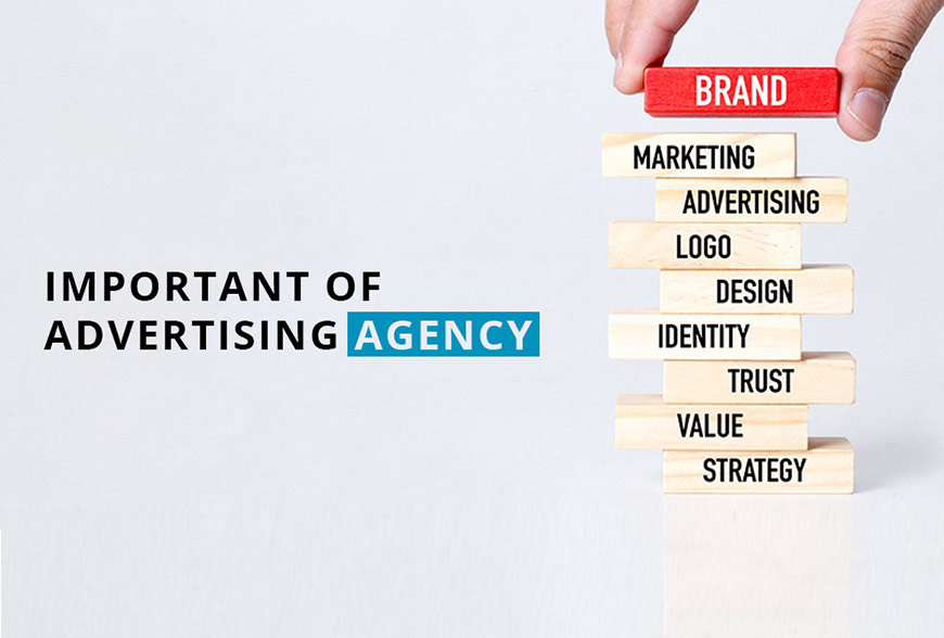 Importance of Advertising Agency